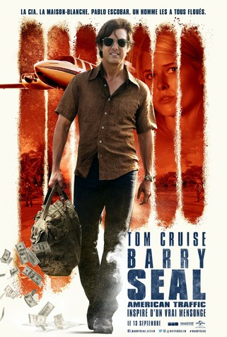 Barry Seal : American Traffic
